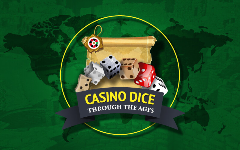 Casino Dice Through the Ages - title