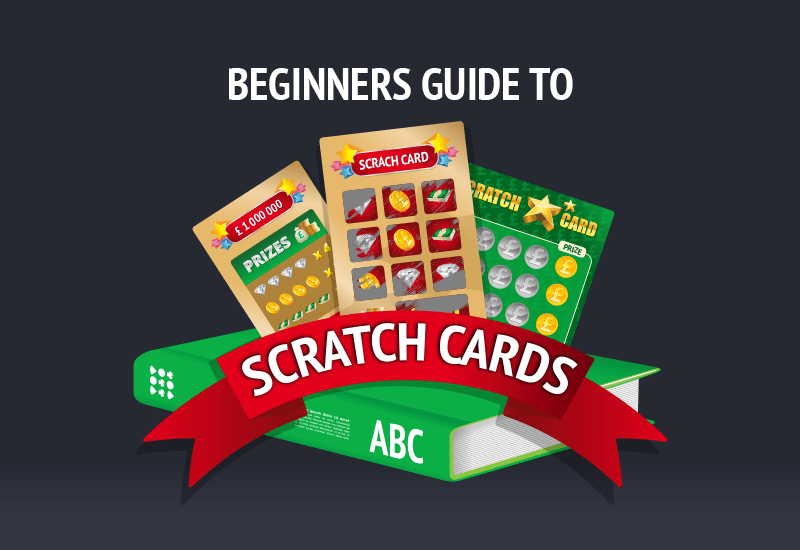 Beginners-Guide-to-Scratch-Cards_Beginner's Guide To Scratch Cards